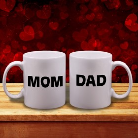 """Mom"" & ""Dad"" Couple Mugs"